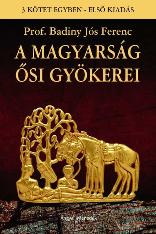 A magyarság ősi gyökerei